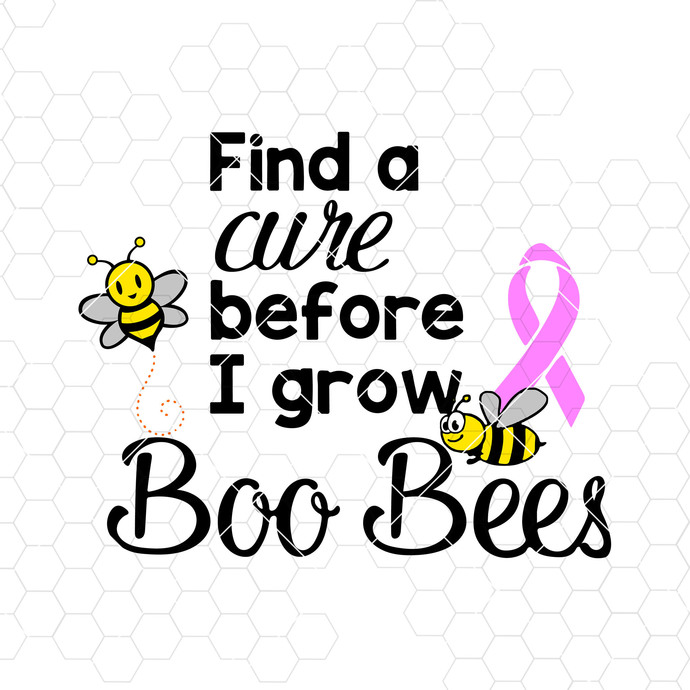 Find A Cure Before I Grow Boo Bees Digital Cut Files Svg, Dxf, Eps, Png, Cricut