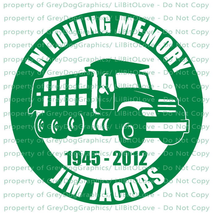 In Memory Dump Truck Vinyl Decal Sticker - Personalize with Name and Years