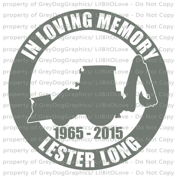 In Memory Backhoe Construction - Personalize with Name and Years Construction