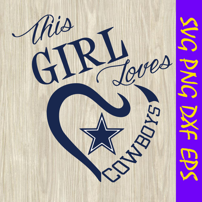 This girl loves cowboys svg