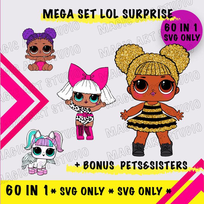 Mega Set 60 in 1 LOL Dolls + Bonus PETS&SISTERS (SVG File Only)