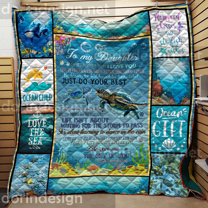 To my Daughter never forget that I love you Ocean Turtle Girl Quilt blanket