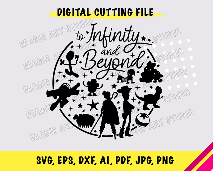 Toy Story To infinity and beyond INSTANT DOWNLOAD (SVG, eps, dxf, ai, pdf, jpg,