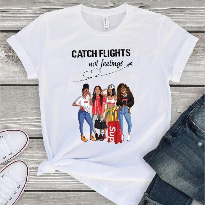 Catch flights not feelings,travel,travel presets,travel photography,travel