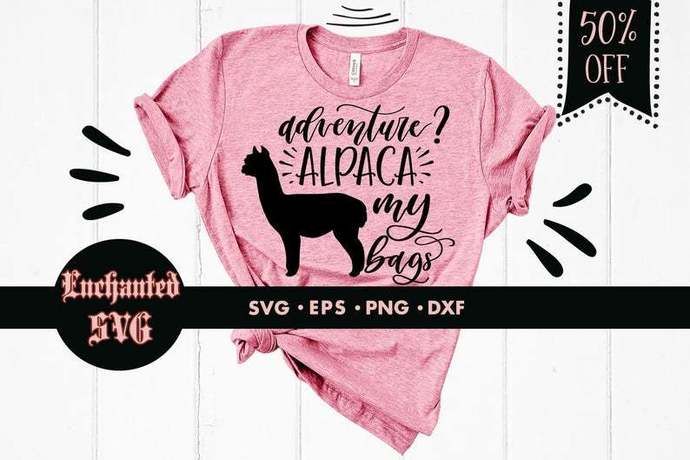 Adventure? Alpaca my bags svg, Alpaca svg, Pun svg, Funny svg, Travel svg,