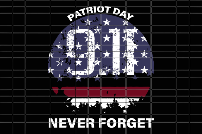 Patriot day never forget
