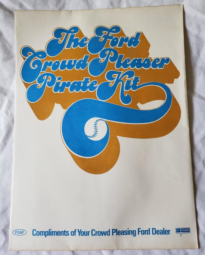 """""""The Ford Crowd Pleaser Pirate Kit"""" Promo for Ford and 1975 Piitsburgh Pirates-"""