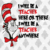 I will be a teacher here or there i will be a teacher anywhere,cat in the hat,Dr