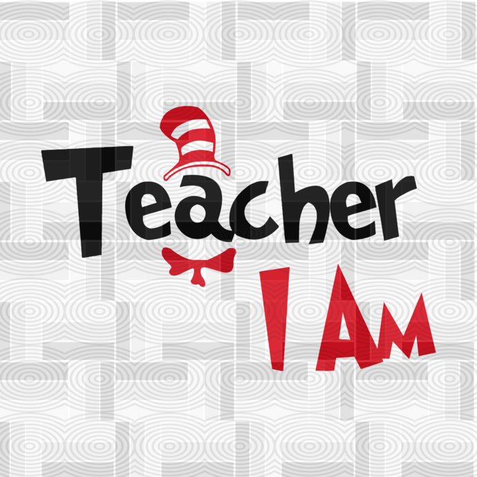 Teacher I am, Cat in the hat, thing 1 thing 2 baby, Dr seuss svg, Dr seuss