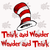 Think and wonder wonder and think, dr seuss svg, dr seuss shirt, cat in the hat,