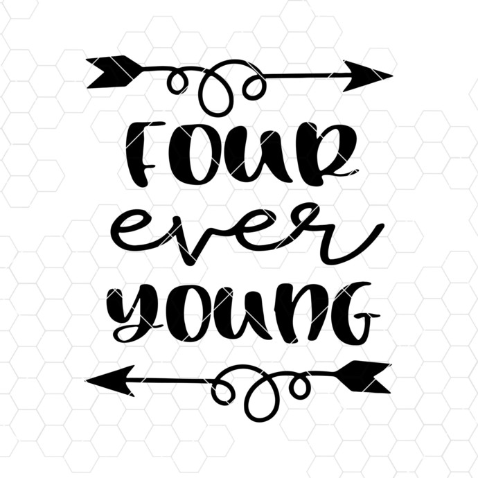 Four Ever Young Svg, 4th Birthday Svg Fourth Birthday Svg I am Four Kids Svg