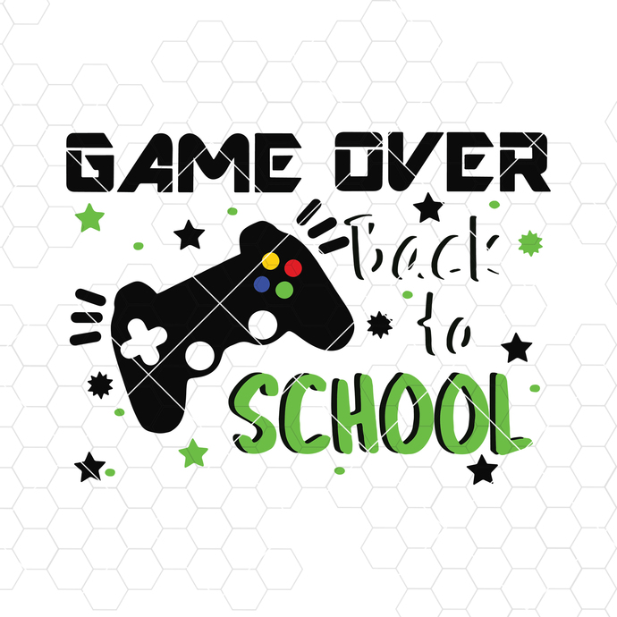 Back to School svg, game over svg, summer is over svg, back to school shirt svg,