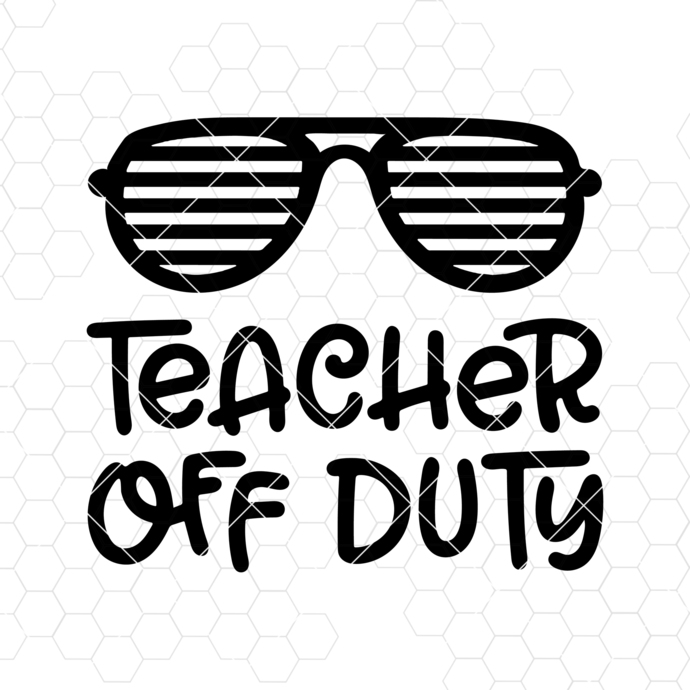 Teacher off duty Svg, Teacher life Svg, Teacher Svg, Off duty Svg, Vacation Svg,