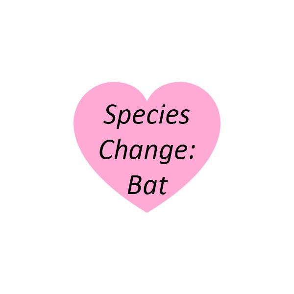 Species Change: Bat