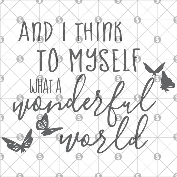 And I think to myself, wonderful world, Song lyrics, Song lyrics art, louis
