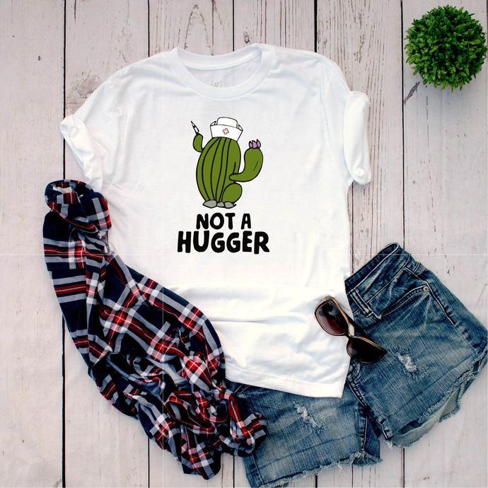 Not A hugger, hugger, hugger svg, hug, hug svg, Cactus, Cactus svg, cactus