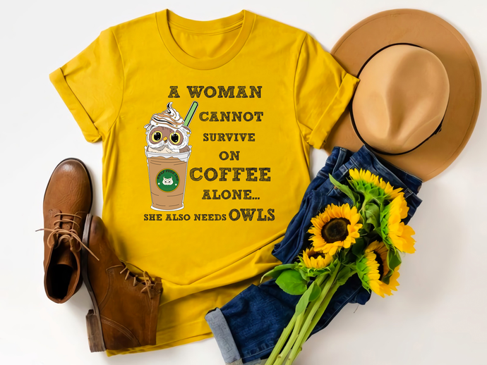 A woman can not survive alone, she also needs olws, woman, coffee, woman svg,