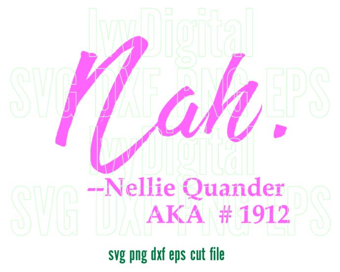 Alpha Kappa Alpha Nah Nellie Quander AKA SVG Ivy leaf sign logo Sorority shirt