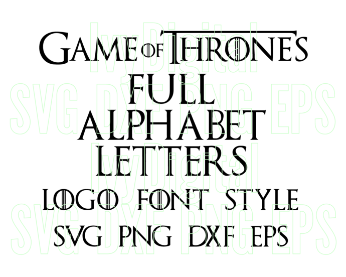 Game of thrones Font SVG Alphabet Numbers Game of thrones Letters SVG Silhouette