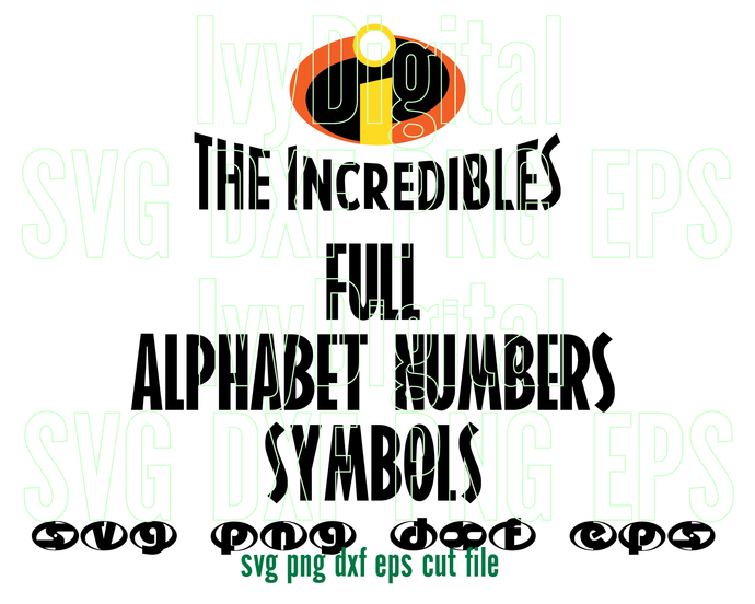The Incredibles font SVG Lettters Alphabet number decor shirt gifts birthday