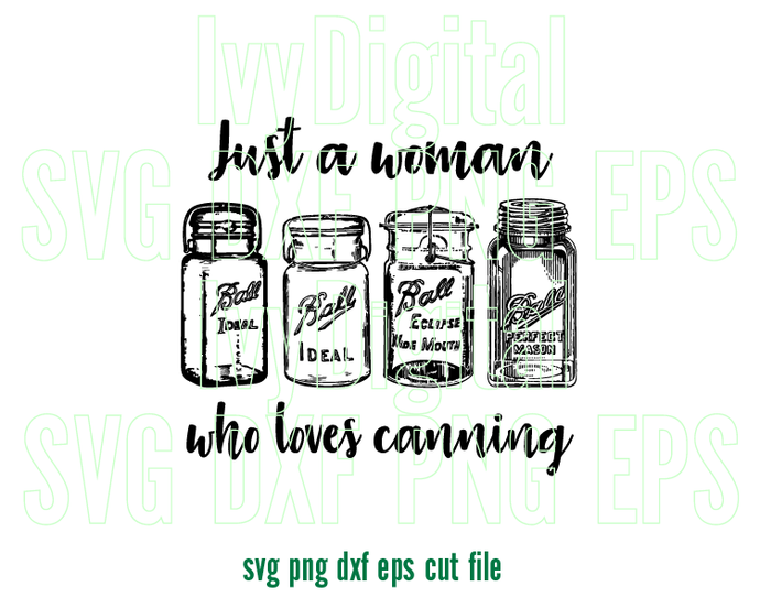 Just a woman who loves Canning SVG love Canning Mason jar labels shirt sign