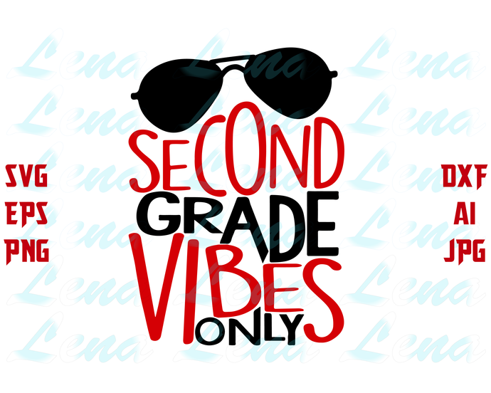 Second Grade Vibes Only SVG Back to School svg first day of school SVG Teacher