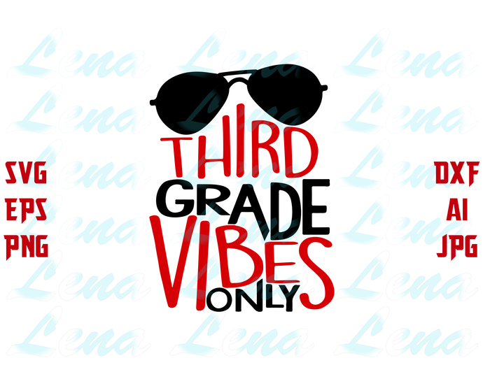 Third Grade Vibes Only SVG Back to School svg first day of school SVG Teacher