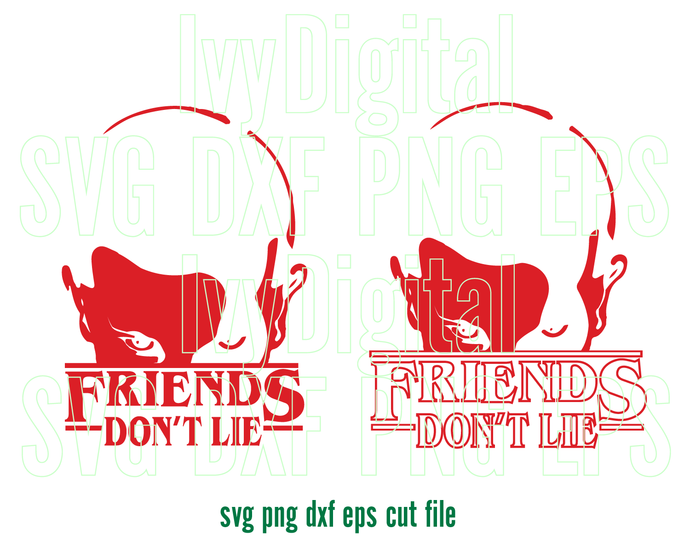 Stranger things Eleven Friends Don't Lie SVG Stranger things clipart shirt Party
