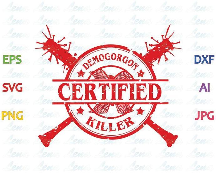 Stranger things Demogorgon SVG Certified Demogorgon Killer SVG Stranger things