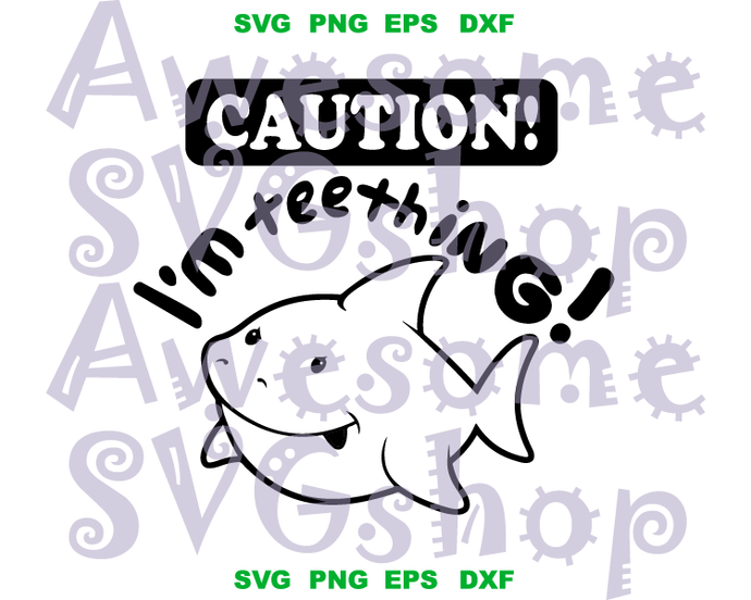 Caution I'm Teething SVG Onesie svg Baby Shark Funny Sayings Boy baby shirt