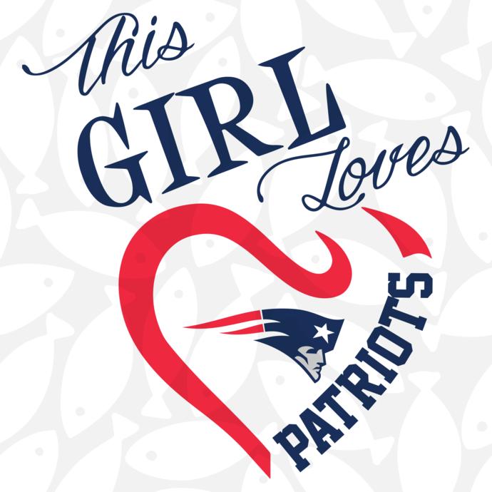 This girl loves my New England Patriots,New England Patriots svg, football svg,