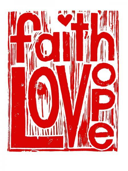 ''Faith Love Hope''