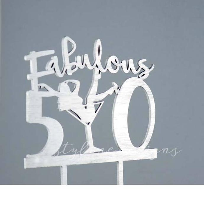 Fabulous 50 with Martini Cup Birthday Laser Cut Sign or Topper