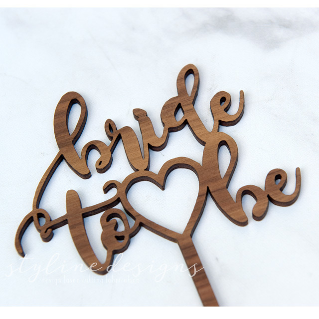 Bride to Be Laser Cut Sign or Topper