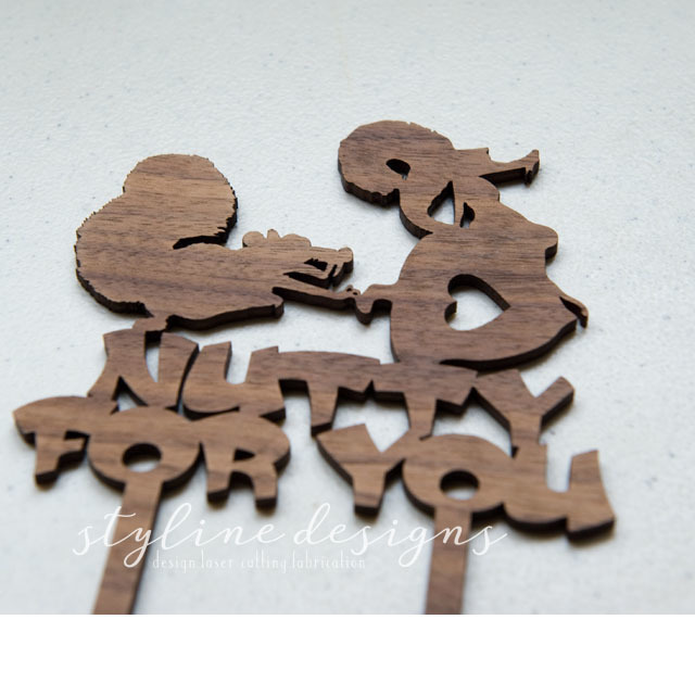 Nutty for You Humor Wedding Laser Cut Sign or Topper
