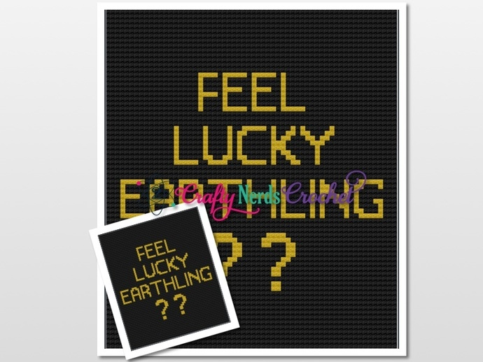 Feel Lucky Earthling Pattern Graph With Single Crochet and C2C Written