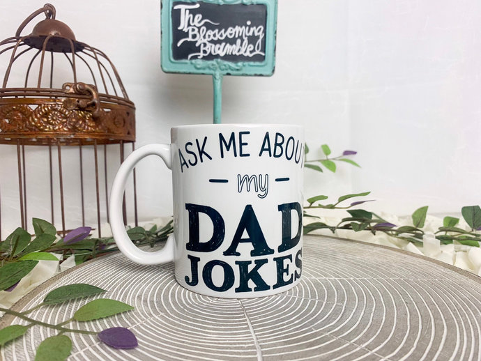 Ask Me About My Dad Jokes coffee mug Father's Day coffee mug coffee mug for dad