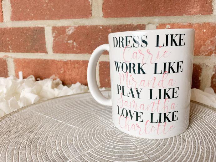 Sex and the City Coffee Mug Carrie Bradshaw Mug Coffee mug for her cute coffee