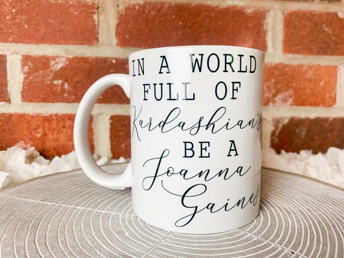 Joanna Gaines Coffee Mug Fixer Upper Mug Coffee Cup Dishwasher Safe Mug Joanna