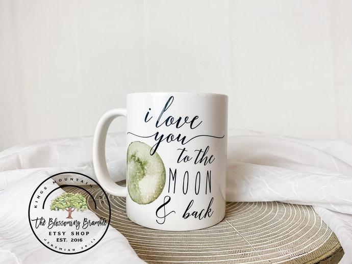 I Love You To The Moon And Back Coffee Mug for her Mothers Day Gift Coffee Mug