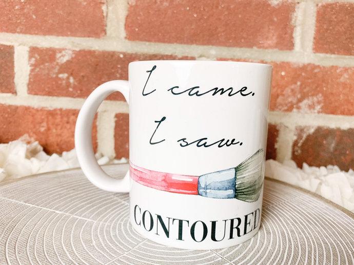 I Came I Saw I Contoured Mug Makeup Mug Makeup Artist Mug mug for her cute