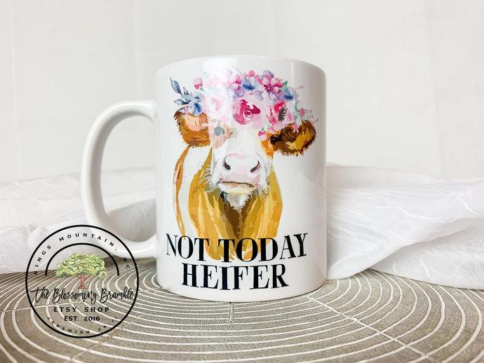 Not Today Heifer Coffee Mug Cow Coffee mug 11oz white mug cow lover cow coffee