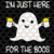 I'm just here for the boos,ghost svg, halloween svg, halloween gift, halloween