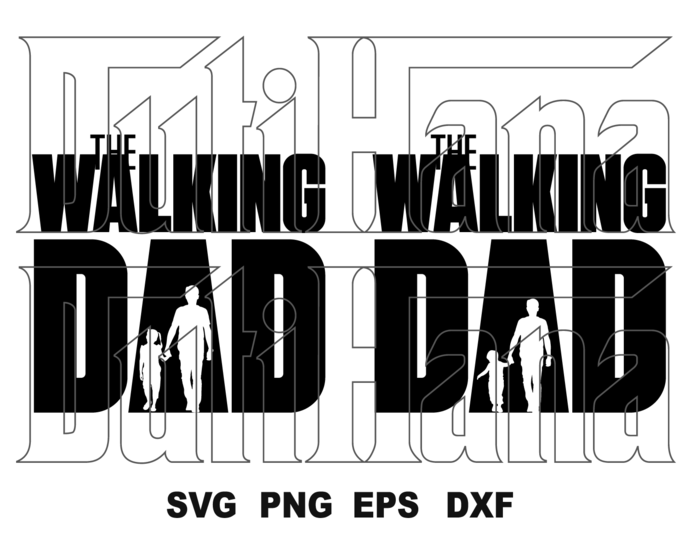 The walking dad SVG Dad life svg printable Dad and Baby shirt Father day gifts