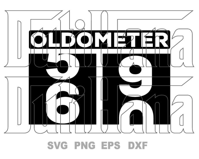 Oldometer svg 60th Birthday Funny saying shirt 60th 60 year old Birthday Older