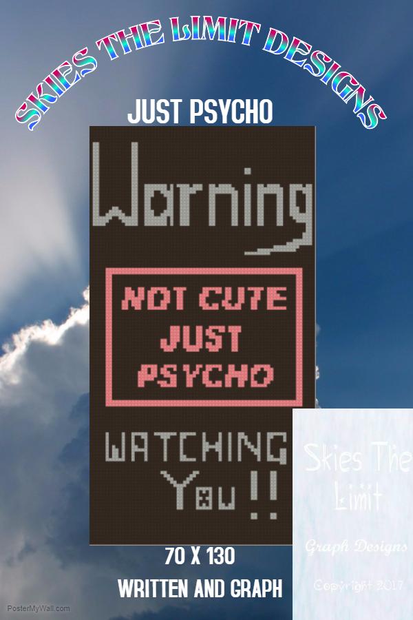 warning........just psycho
