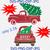 Christmas Tree Truck SVG, Merry Christmas SVG, Christmas Svg, Red Truck Svg,