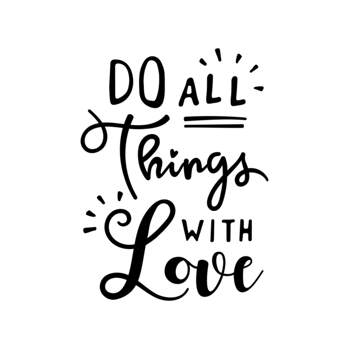 Do all Things with Love quote Graphics SVG Dxf EPS Png Cdr Ai Pdf Vector Art