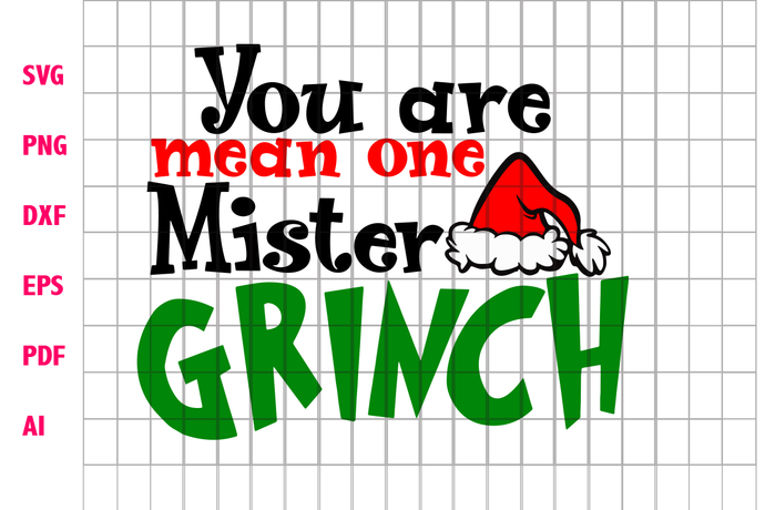 You are mean one mister grinch, grinch, the grinch, grinch christmas, mister