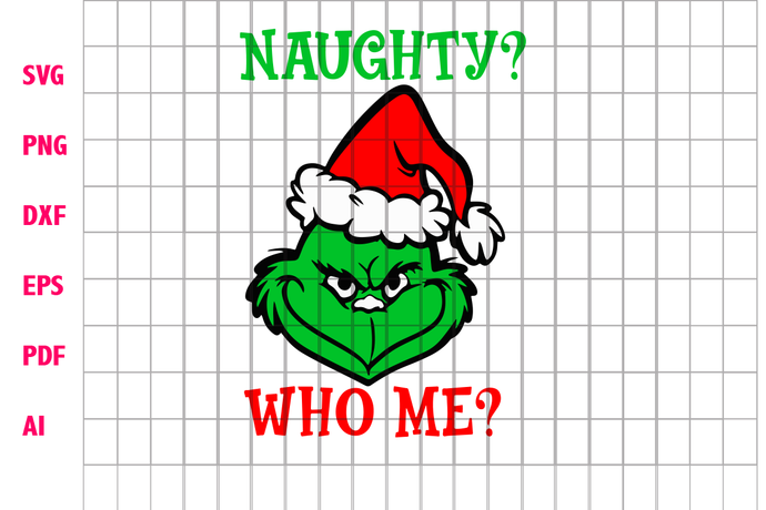 Naughty grinch who me, grinch, naughty, the grinch, grinch christmas, naughty